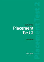 Oxford Placement Tests 2 : Test Pack - Dave Allan