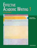 Effective Academic Writing : Paragraph v. 1 - Alice Savage