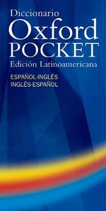 Diccionario Oxford Pocket: Edicion Latinoamericana :  Edicion Latinoamericana - Oxford University Press