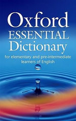 Oxford Essential Dictionary : Oxford Essential Dictionary with CD-ROM [With CDROM] - Oxford University Press