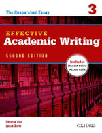 Effective Academic Writing : 3: Student Book - Rhonda Liss