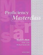 Proficiency Masterclass : Student's Book - Kathy Gude