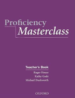 Proficiency Masterclass : Teacher's Book - Kathy Gude