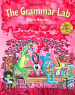 The Grammar Lab: Book Two : Grammar for 9- to 12-Year-Olds with Loveable Characters, Cartoons, and Humorous Illustrations - Kenna Bourke