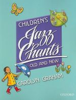 Children's Jazz Chants Old and New : Student's Book - Carolyn Graham