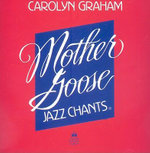 Mother Goose Jazz Chants : Compact Disc - Carolyn Graham