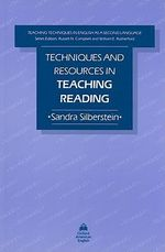 Techniques and Resources in Teaching Reading - Sandra Silberstein