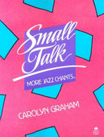Small Talk : More Jazz Chants: Student Book - Carolyn Graham