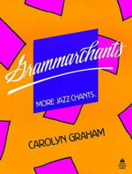 Grammarchants : More Jazz Chants: Student Book - Carolyn Graham