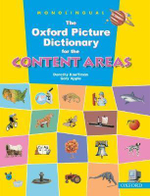 The Oxford Picture Dictionary for the Content Areas : Monolingual English Dictionary - Dorothy Kauffman