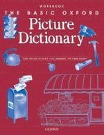 The Basic Oxford Picture Dictionary : Workbook - Margot F. Gramer