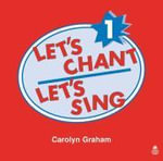 Let's Chant, Let's Sing : 1: Compact Disc - Carolyn Graham