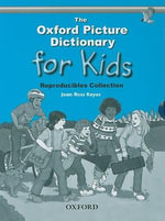 The Oxford Picture Dictionary for Kids : Reproducible Collection - Joan Ross Keyes