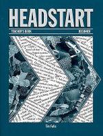 Headstart : Teacher's Book Beginner level - Tim Falla