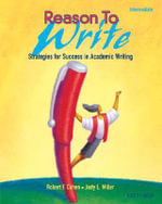 Reason To Write : Intermediate: Student Book: Pt.2 - Robert F. Cohen