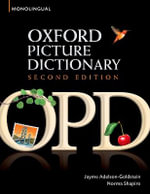 Oxford Picture Dictionary : Monolingual (American English) Dictionary for Teenage and Adult Students - Jayme Adelson-Goldstein