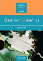 Classroom Dynamics : Resource Books For Teachers - Jill Hadfield