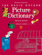 The Basic Oxford Picture Dictionary : DICTIONARIES BEGINNER TO PRE-INTERMED - Margot F. Gramer