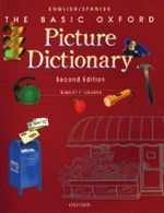 The Basic Oxford Picture Dictionary : English-Spanish Edition - Margot F. Gramer