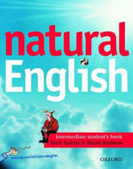 Natural English : Student's Book (with Listening Booklet) Intermediate level - Ruth Gairns