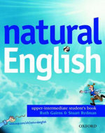 Natural English : Student's Book (with Listening Booklet) Upper-intermediate level - Ruth Gairns