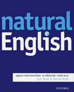 Natural English : Workbook (with Key) Upper-intermediate level - Ruth Gairns