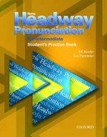 New Headway Pronunciation Course Pre-Intermediate : Student's Practice Book: Student's Practice Book Pre-intermediate level - Bill Bowler