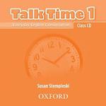 Talk Time 1 : Class CDs (2) - Susan Stempleski