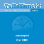 Talk Time 2 : Class CDs (2) - Susan Stempleski