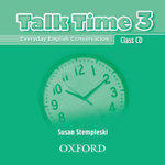 Talk Time 3 : Class CDs (2) - Susan Stempleski