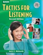 Tactics for Listening : Basic Tactics for Listening: Student Book with Audio CD - Jack C. Richards