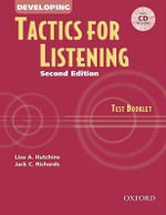 Tactics for Listening : Developing - Jack C. Richards