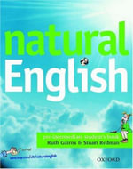 Natural English : Student's Book (with Listening Booklet) Pre-intermediate level - Ruth Gairns