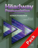 New Headway Pronunciation Course Upper-Intermediate : Student's Practice Book and Audio CD Pack - Bill Bowler