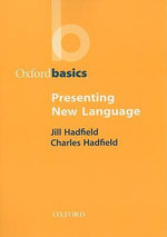 Presenting New Language : Oxford Handbooks - Jill Hadfield