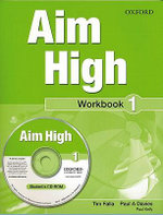 Aim High Level 1: Workbook & CD-ROM: 1 : A New Secondary Course Which Helps Students Become Successful, Independent Language Learners - Tim Falla