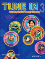 Tune in 3 : Student Book with Student CD - Jack C. Richards