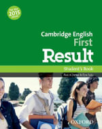 Cambridge English First Result : Student's Book