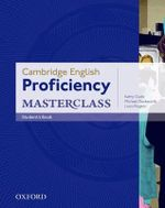 Proficiency Masterclass : Student's Book