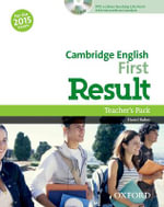 Cambridge English : First Result: Teacher's Pack - Paul A Davies