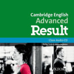 Cambridge English : Advanced Result: Class Audio CDs - Kathy Gude