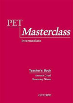 PET Masterclass : Teacher's Book - Annette Capel