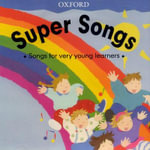 Super Songs : Audio CD - OXFORD
