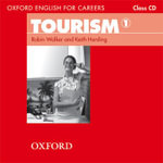 Oxford English for Careers : Tourism 1: Class Audio CD - HARDING