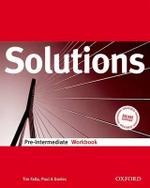Solutions Pre-intermediate : Workbook - Tim Falla