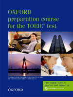 Oxford Preparation Course for the TOEIC(r) Test : Student's Book - LOUGHEED