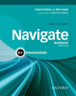 Navigate : Intermediate B1+: Workbook with CD (Without Key) - Rachael Roberts