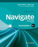 Navigate : Intermediate B1+: Workbook with CD (with Key) - Rachael Roberts