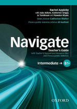 Navigate : Intermediate B1+: Teacher's Guide with Teacher's Support and Resource Disc - Rachael Roberts