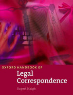Oxford Handbook of Legal Correspondence : Student Book - Rupert Haigh